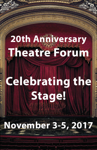 Registration is Open for the 20th Anniversary Theatre Forum