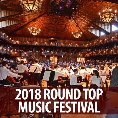 2018 Round Top Music Festival Announced in Musical America
