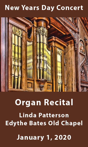 Linda Patterson and Guests Organ Recital January 1, 2020