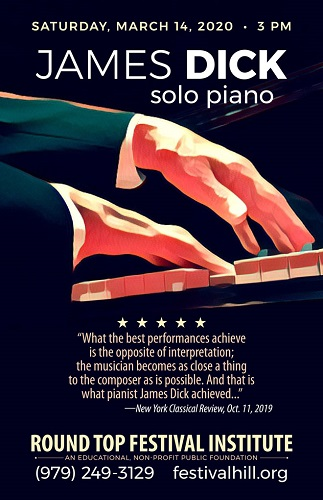 James Dick, Piano Recital at Festival Hill March 14, 2020