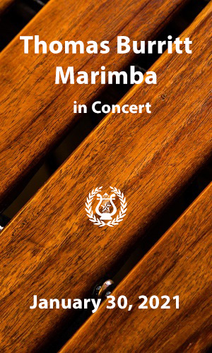Thomas Burritt Marimba Concert January 30, 2021