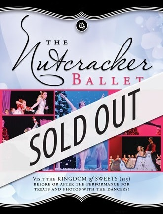 Nutcracker Ballet, December 13 - SOLD OUT