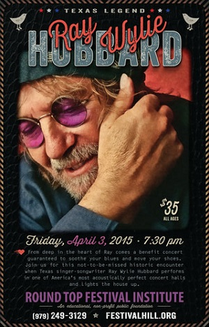 Ray Wylie Hubbard Concert, April 3, 2015, to Benefit Festival Hill